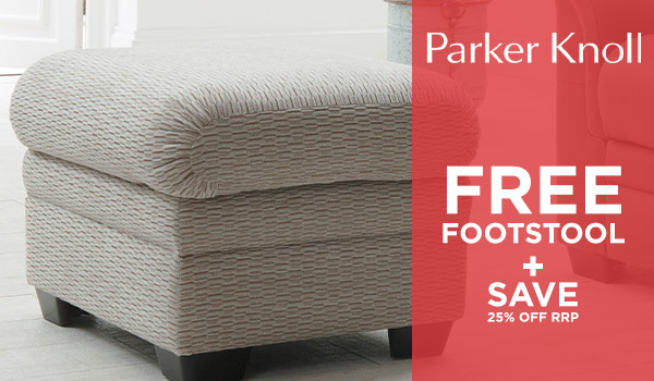 Parker Knoll Upgrade plus 25% OFF RRP
