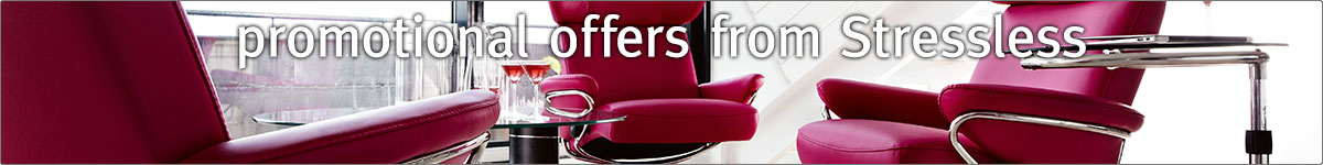 Extra Savings on Stressless Recliners